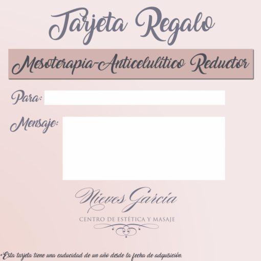 Tarjeta Regalo Mesoterapia- Anticelulítico-reductor Nieves García Centro de Estética y Masajes
