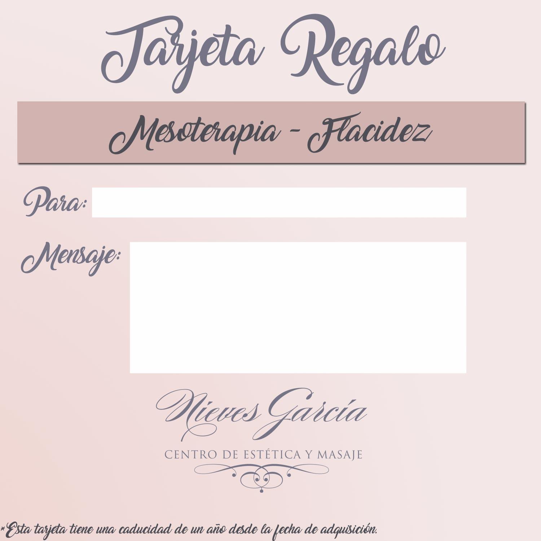 Tarjeta Regalo Mesoterapia- Flacidez Nieves García Centro de Estética y Masajes