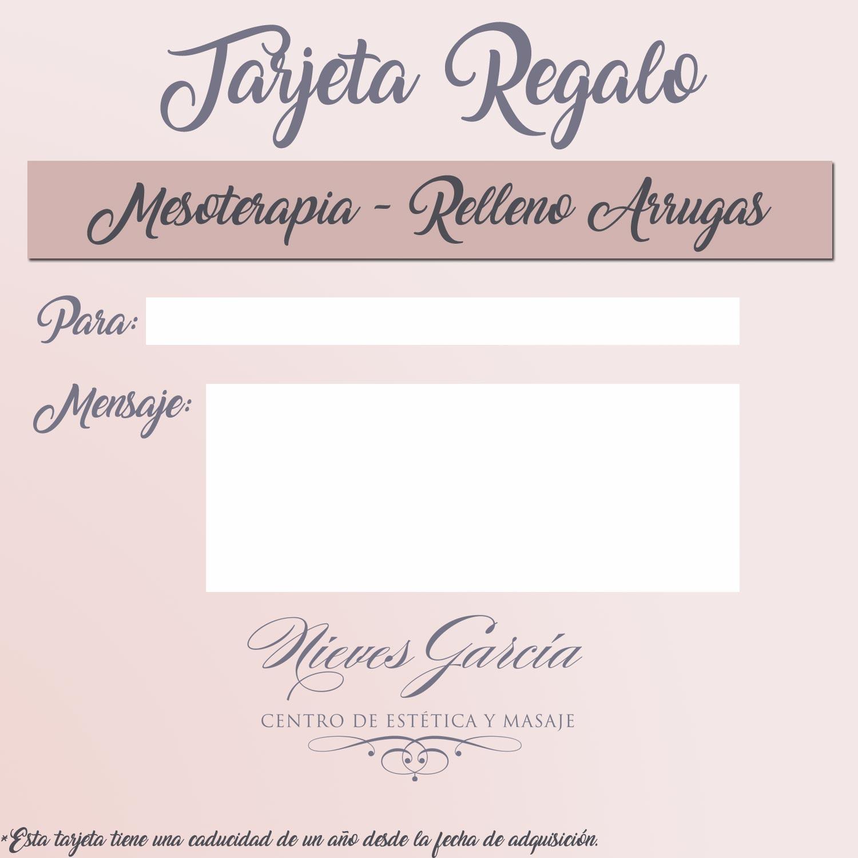 Tarjeta Regalo Mesoterapia- Relleno de Arrugas Nieves García Centro de Estética y Masajes