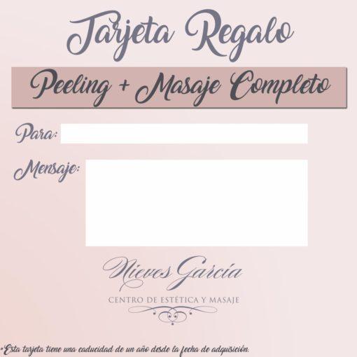 Tarjeta Regalo Peeling + masaje completo Nieves García Centro de Estética y Masajes